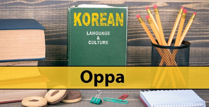The Meaning of Oppa