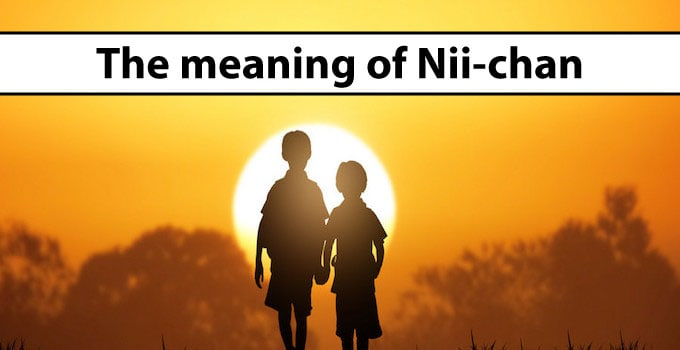 Nii Chan Meaning Examples Japanese