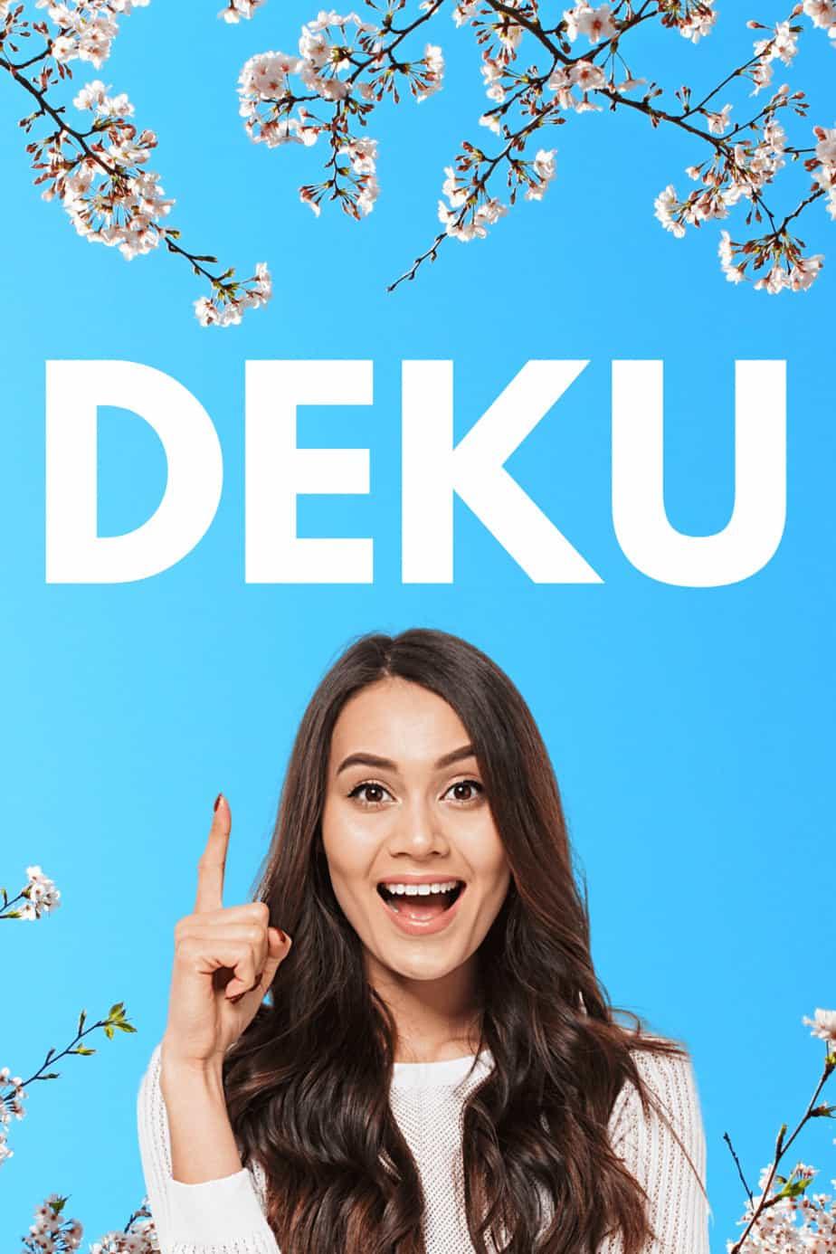 The True Meaning of Deku