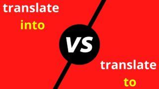 translate into vs. translate to